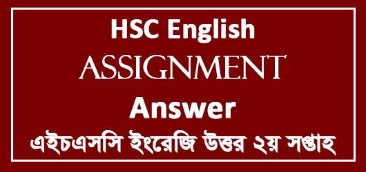 HSC English Assignment Answer 2nd Week